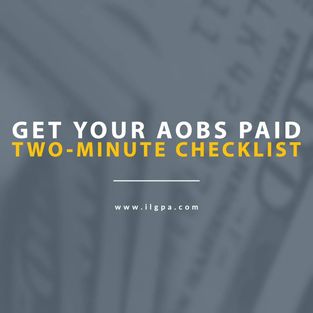 Two-Minute Checklist on Getting your AOBs PAID