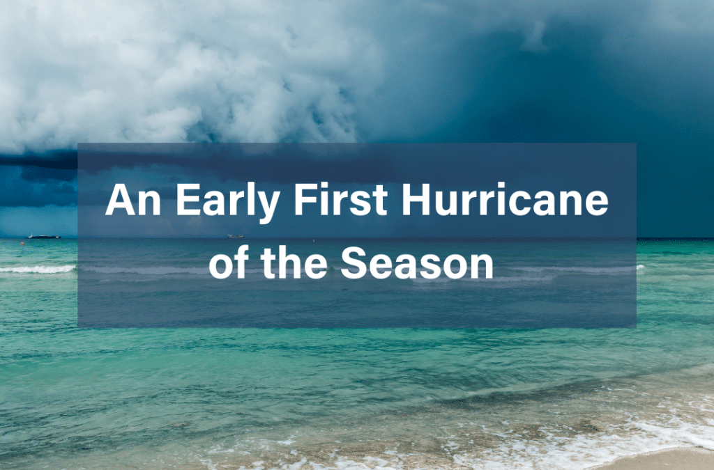 An Early First Hurricane of the Season