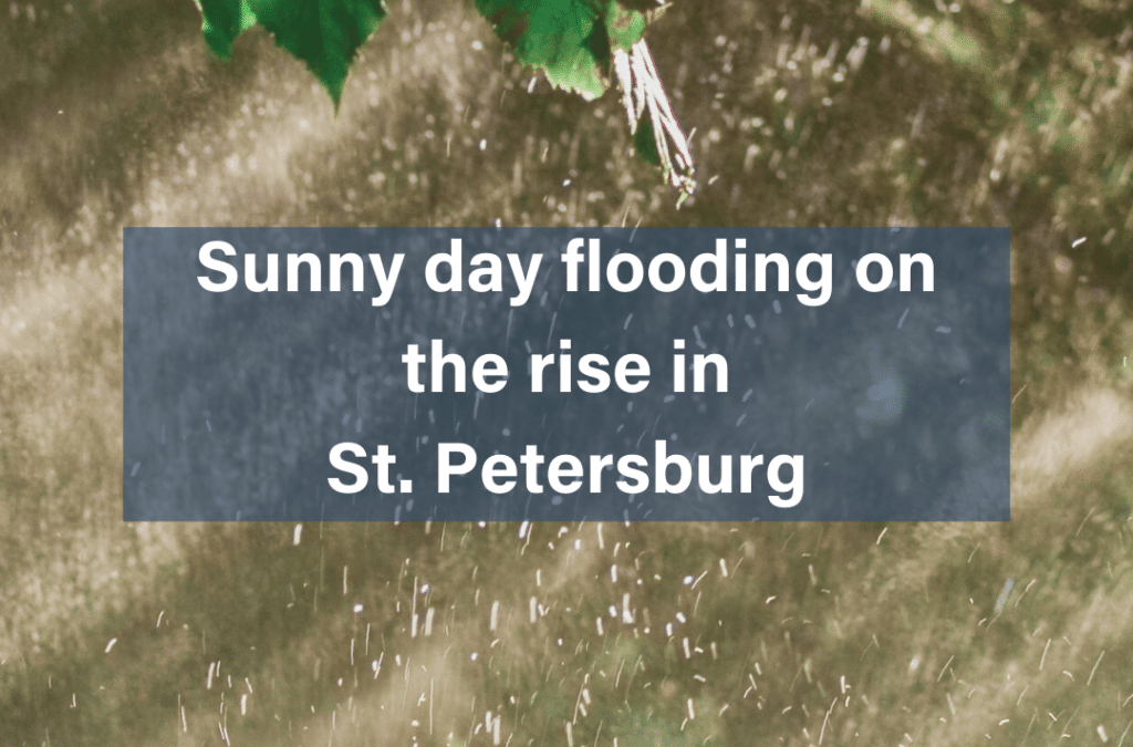 Sunny day flooding on the rise in St. Petersburg