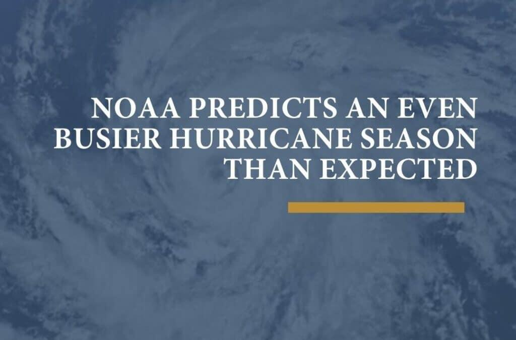 NOAA predicts an even busier hurricane season than expected